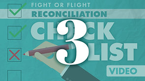 Reconciliation Checklist Part 3