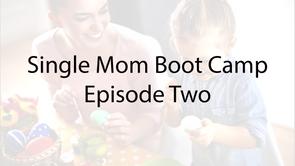 Single Mom Boot Camp E-2