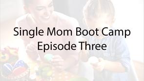 Single Mom Boot Camp E-3