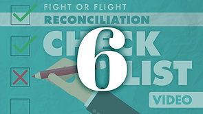Reconciliation Checklist Part 6