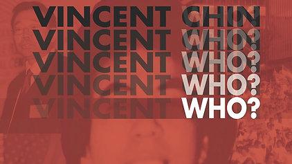VINCENT WHO?