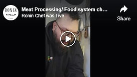 Meat Processing/ Food system challenges