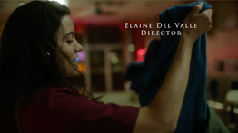 Elaine Del Valle Director Reel 2020