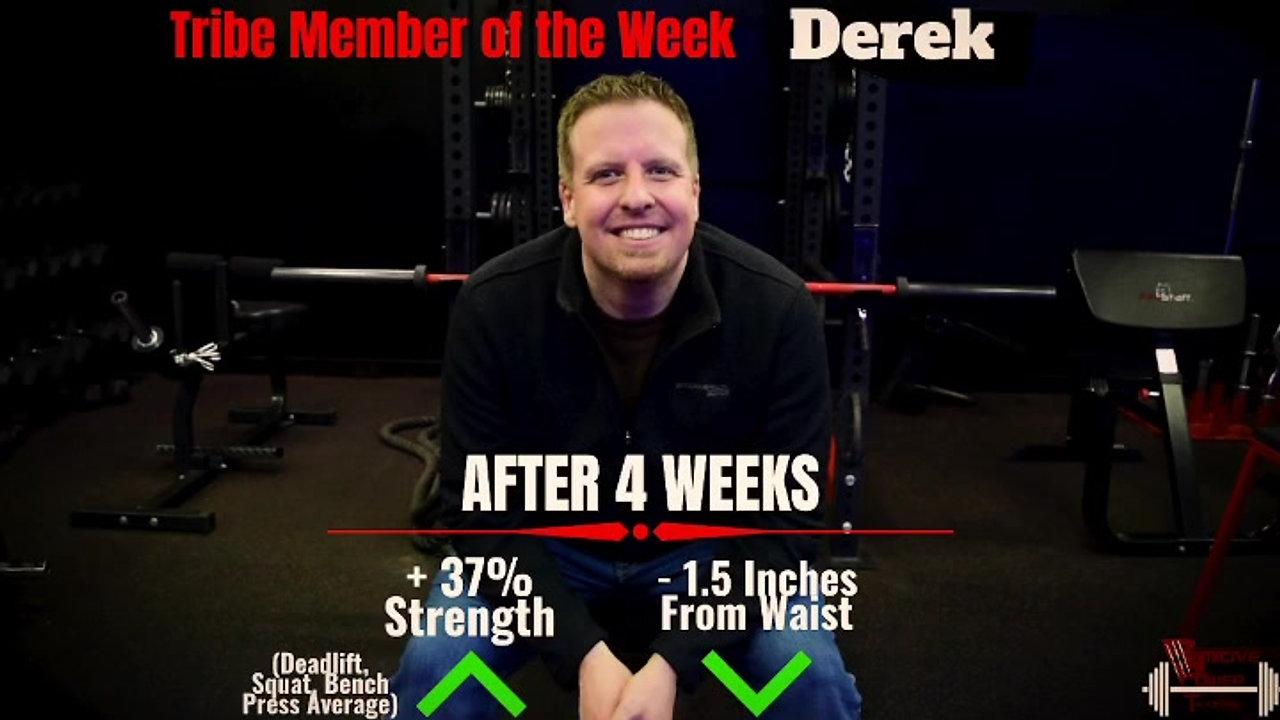 Derek's 4 Week Assessment