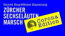 Zürcher Sechseläutenmarsch Corona Edition