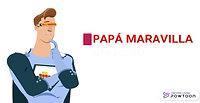 spot PAPÁ MARAVILLA
