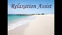 Relaxation Assist
