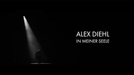 ALEX DIEHL: IN MEINER SEELE