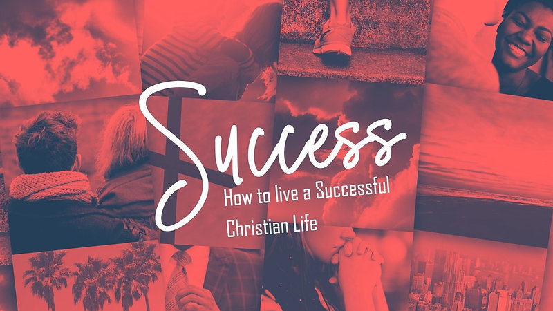 The Laws of a Successful Christian Life