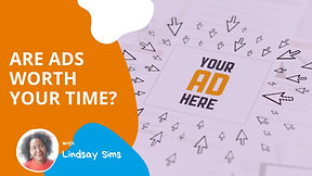 Are Ads Worth Your Time [Marketing Monday]