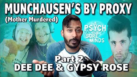 Dee Dee & Gypsy Rose Blanchard | Munchausen's By Proxy Part 2 of 3