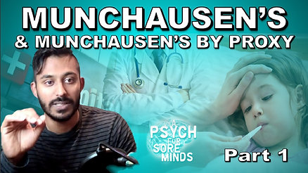 Munchausen's & Munchausen's By Proxy | Part 1 of 3