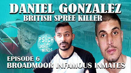 Daniel Gonzalez | Broadmoor Infamous Inmates