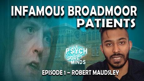 Robert Maudsley | Broadmoor Infamous Inmates
