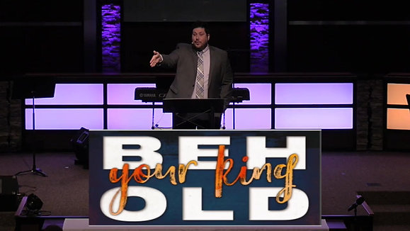 Behold Your King Part 3 | March 28, 2021 | Pastor Aaron