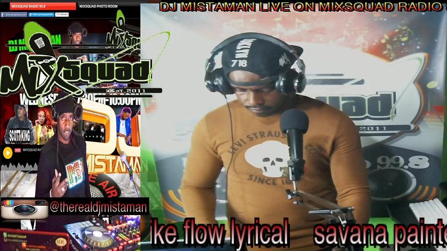 DJ MISTAMAN LIVE ON MIXSQUADRADIO.COM