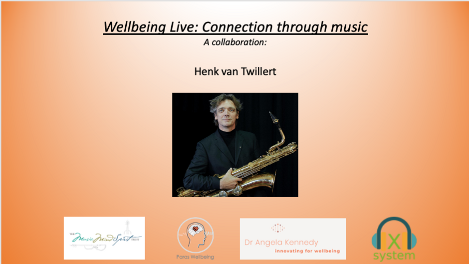 Wellbeing Live: Connection through Music: Live from Portugal with Henk van Twillert