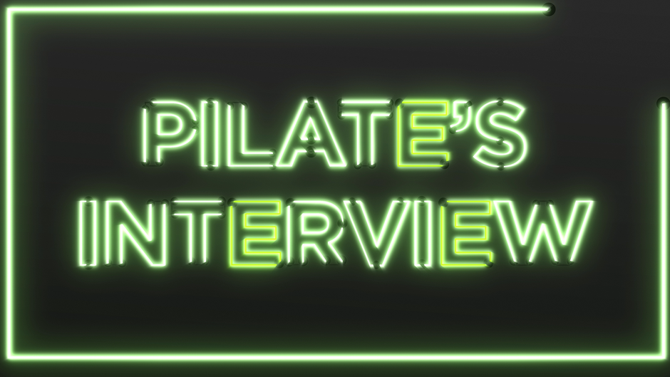 Pilate's Interview
