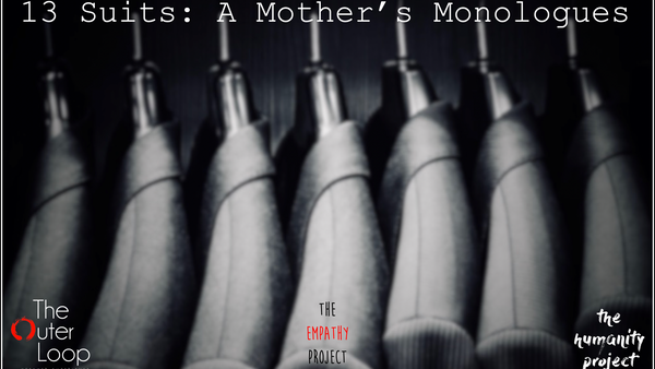 13 Suits: A Mother's Monologues