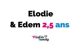Temoignage Elodie & Edem 2,5 16 avril 2020
