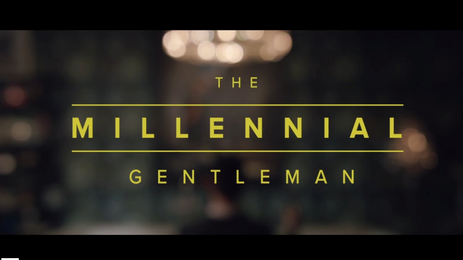 THE MILLENNIAL GENTLEMAN