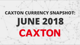 Caxton Currency Snapshot Explainer