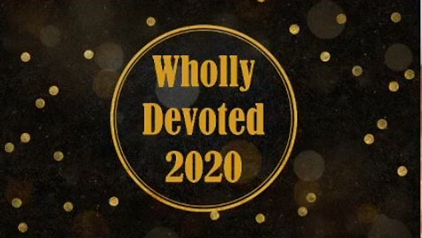 Wholly Devoted 2020 2
