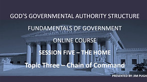 Session Five Topic Three - Chain of Command