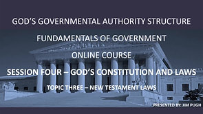 Session Four Topic Three - New Testament Laws