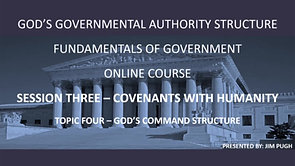 Session Three Topic Four - God's Command Structure