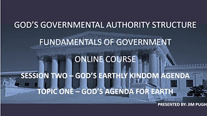 Session Two Topic One - God's Agenda for Earth