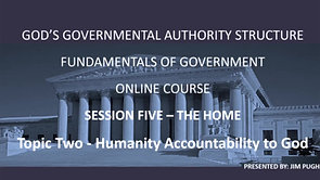 Session Five Topic Two - Humanity Accountability to God