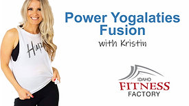 Power Yogalaties Fusion with Kristin
