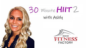 30 Minute HIIT 2 with Ashly