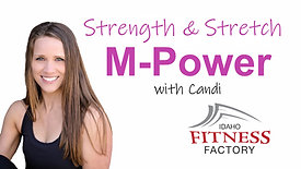 M-Power Strength & Stretch with Candi