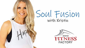 Soul Fusion with Kristin