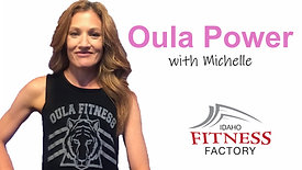 Oula Power with Michelle