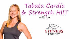 Tabata Cardio and Strength HIIT with Liz