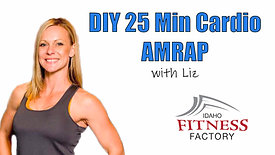 DIY 25 Minute Cardio AMRAP with Liz