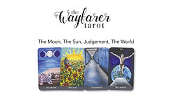 Wayfarer Introduction Class - Moon, Sun, Judgement, World