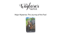 Wayfarer Tarot Introduction Class - Major Mysteries