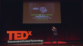 TEDxStevensInstituteofTechnology | Duck and Cover for the New Nuclear Age
