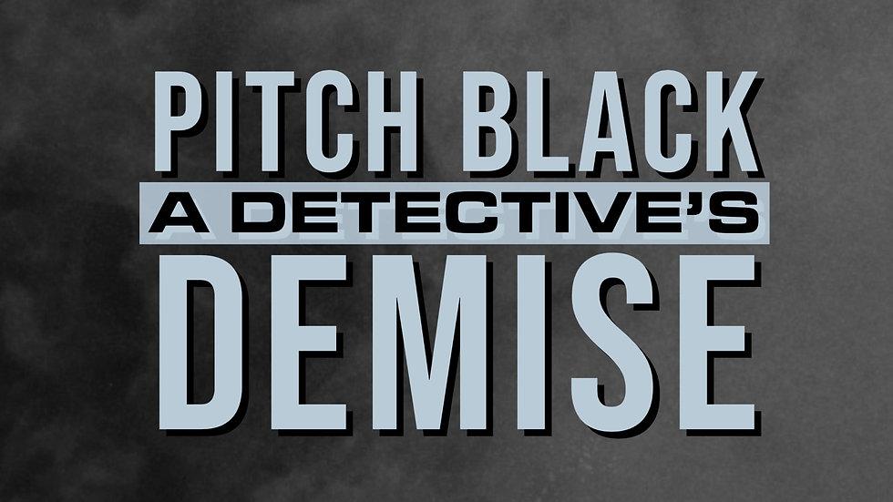 A Detective's Demise: Final Trailer