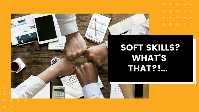 What the Hell are Soft Skills??