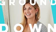 Ground Down | Rosie Underwood
