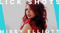 Lick Shots by Missy Elliot | Rhian Duncan