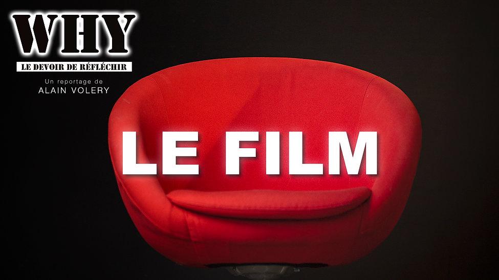 """""""WHY ? Le devoir de réfléchir"""" - LE FILM"""