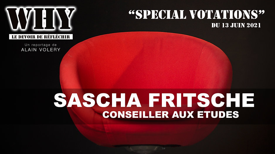 """""""WHY ?"""" SPECIAL VOTATIONS - Sascha Fritsche"""