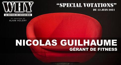 """WHY ?"" SPECIAL VOTATIONS - Nicolas Guilhaume, gérant de Fitness."