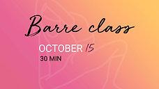 OCTOBER 15 - 30 min